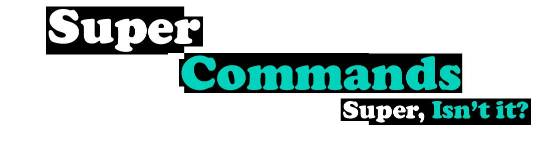 SuperCommands